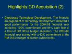 highlights cd acquisition 2
