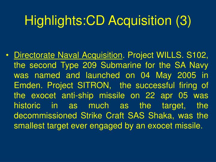 Highlights:CD Acquisition (3)