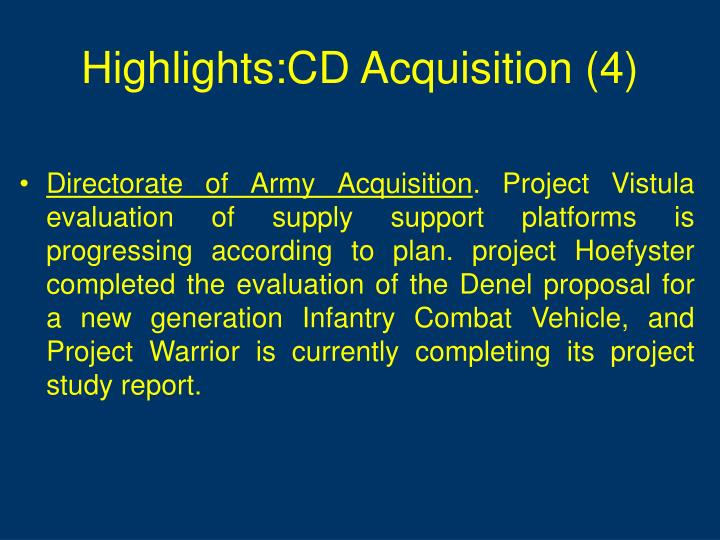 Highlights:CD Acquisition (4)
