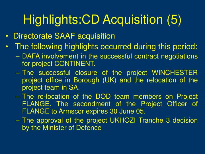 Highlights:CD Acquisition (5)