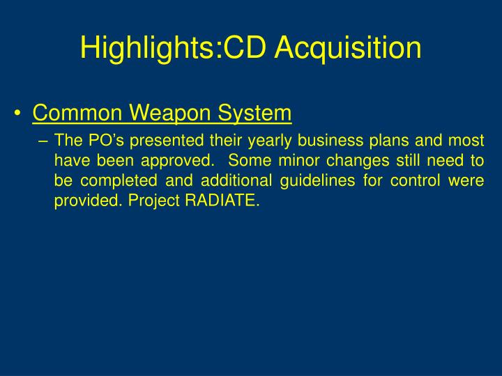 Highlights:CD Acquisition
