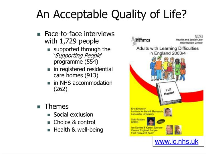 An Acceptable Quality of Life?