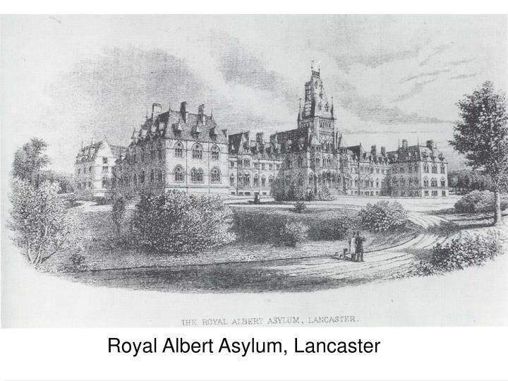 Royal Albert Asylum, Lancaster
