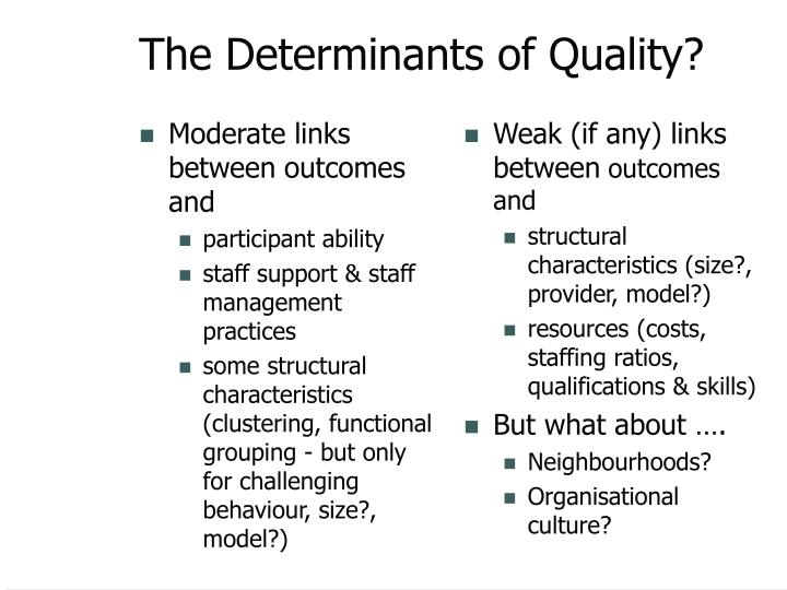Moderate links between outcomes and