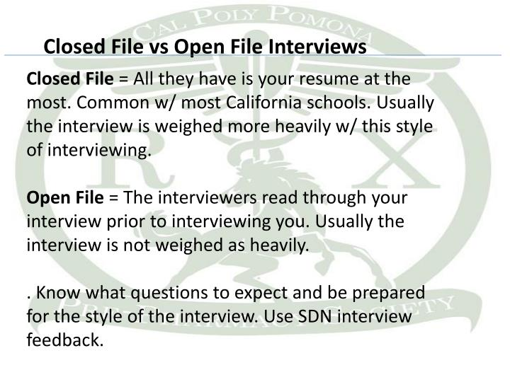 Closed File vs Open File Interviews