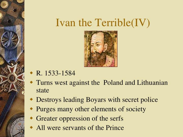 Ivan the Terrible(IV)