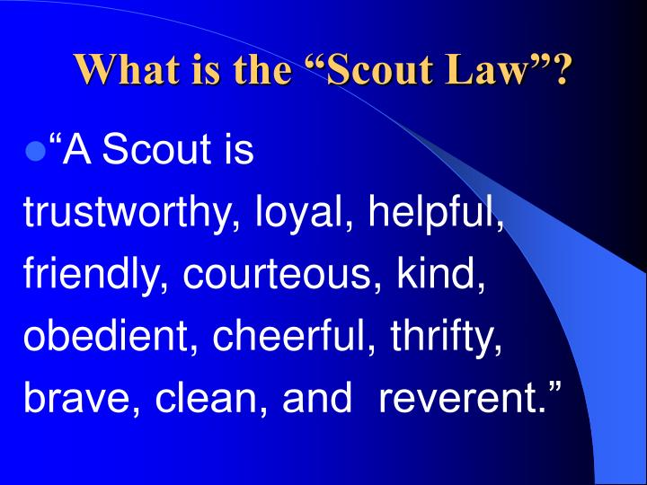 "What is the ""Scout Law""?"