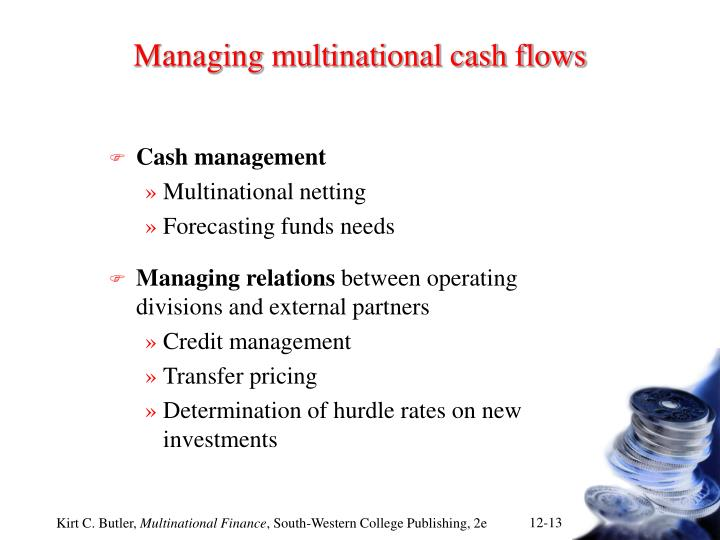 Managing multinational cash flows