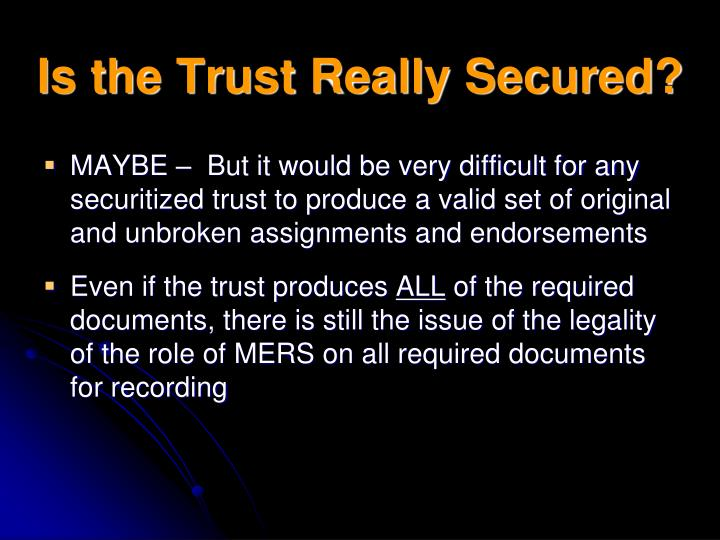 Is the Trust Really Secured?