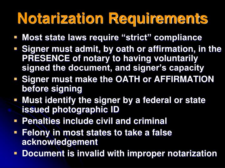 Notarization Requirements