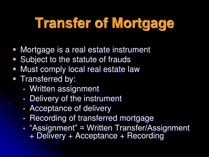Transfer of Mortgage