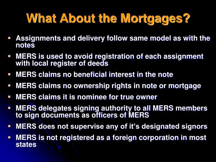 What About the Mortgages?