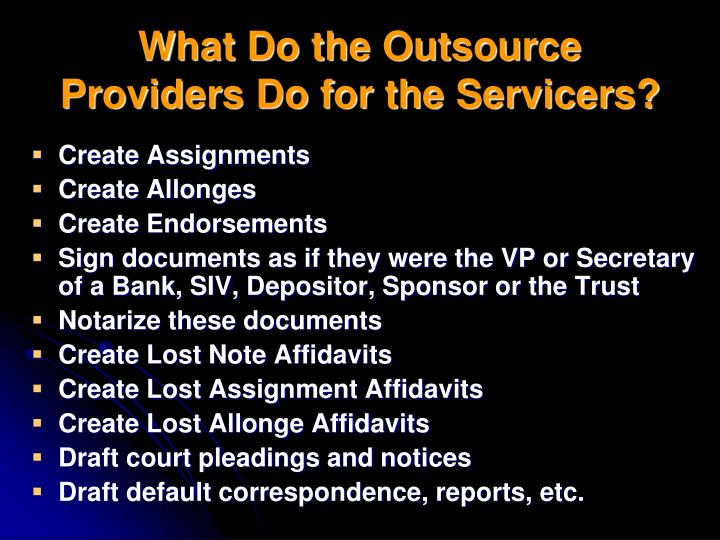 What Do the Outsource Providers Do for the Servicers?