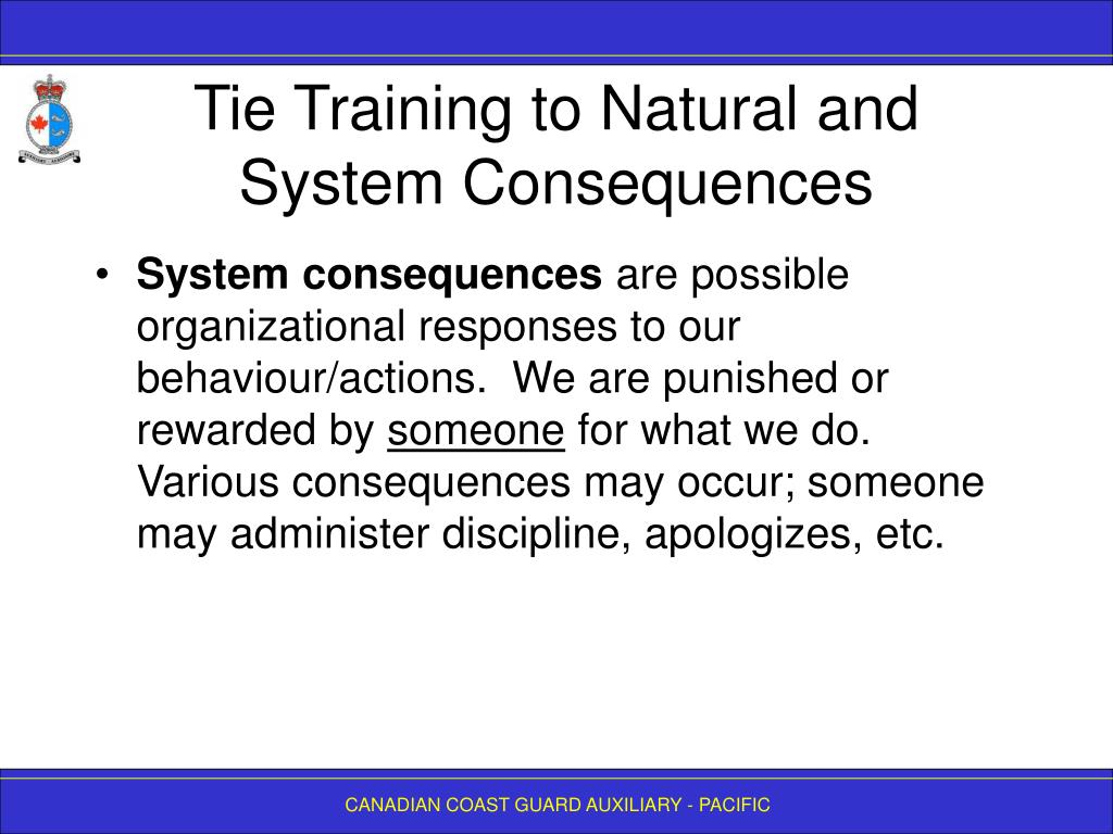 Tie Training to Natural and System Consequences