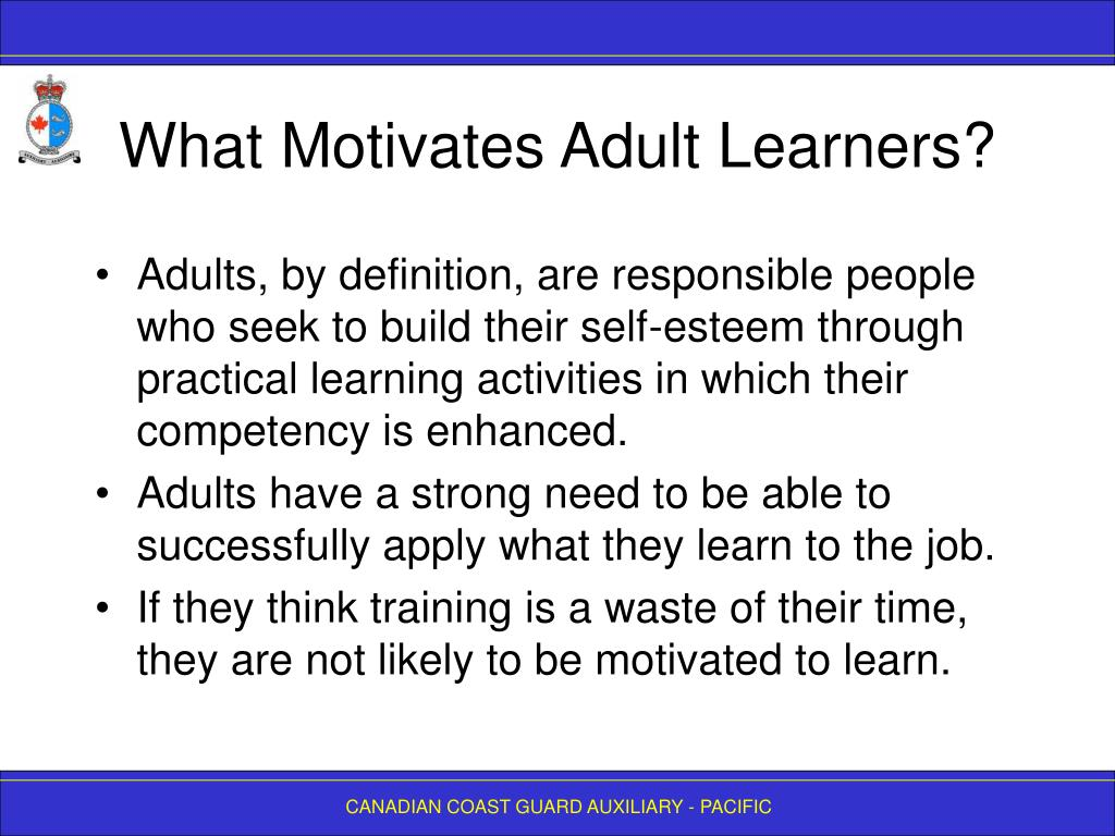What Motivates Adult Learners?