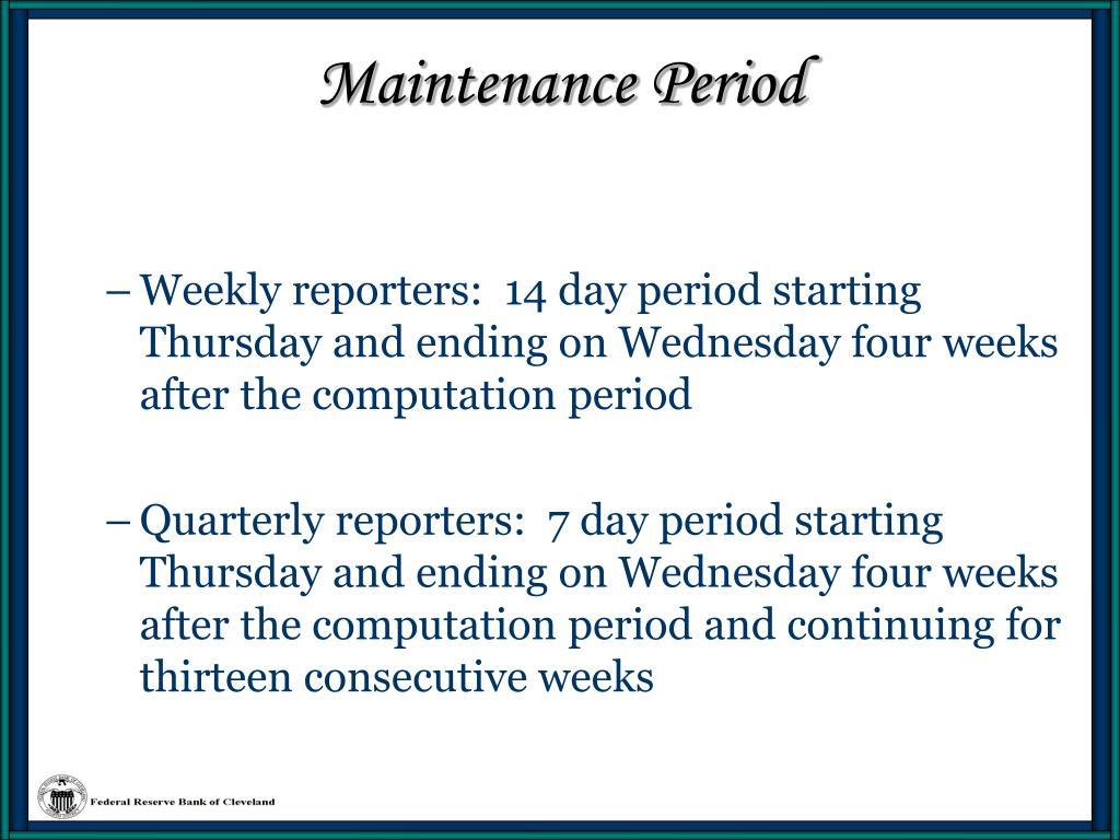 Maintenance Period