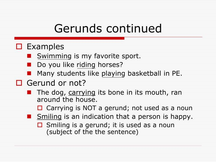 Gerunds continued