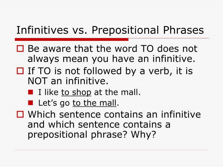 Infinitives vs. Prepositional Phrases