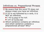 infinitives vs prepositional phrases