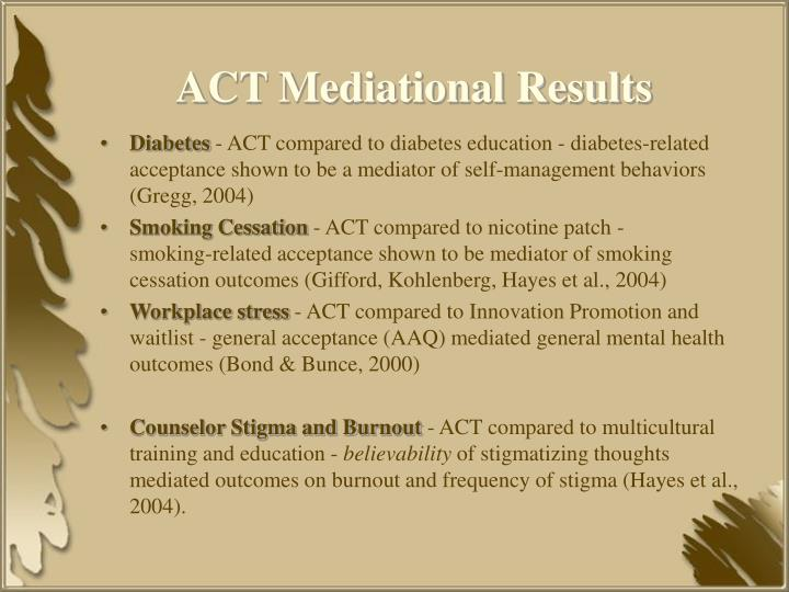 ACT Mediational Results