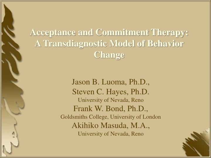 Acceptance and Commitment Therapy:
