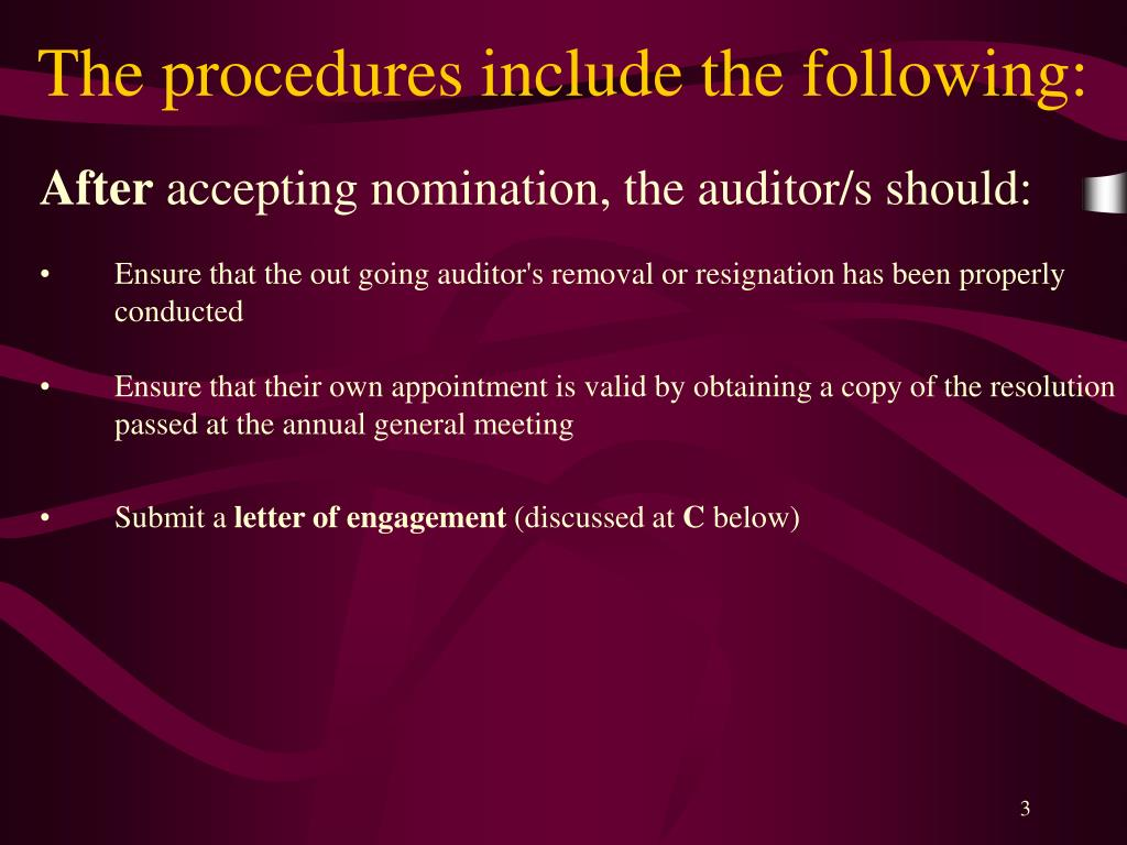 The procedures include the following: