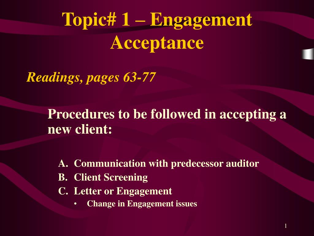 Topic# 1 – Engagement Acceptance