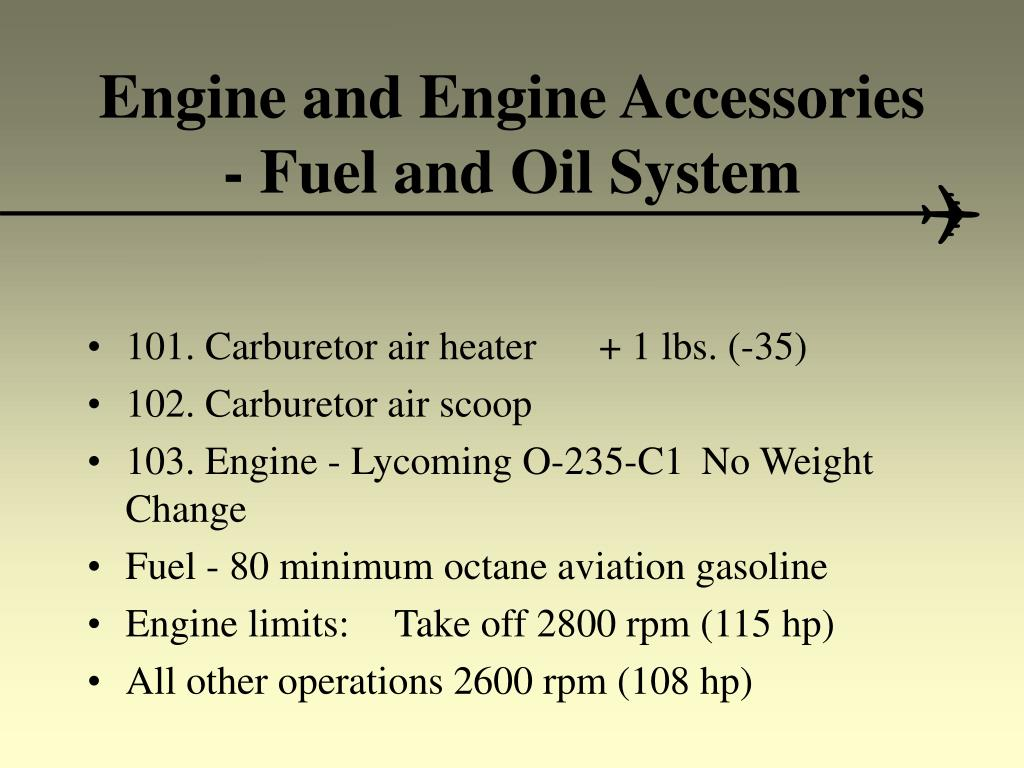 Engine and Engine Accessories - Fuel and Oil System