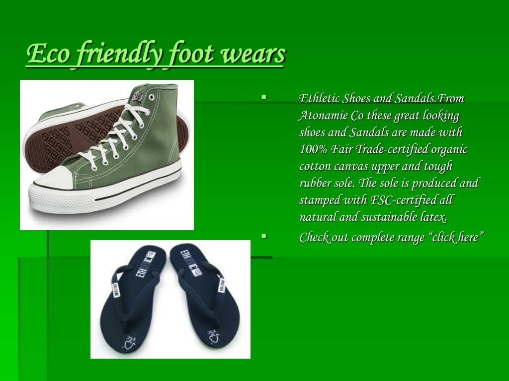 Eco friendly foot wears
