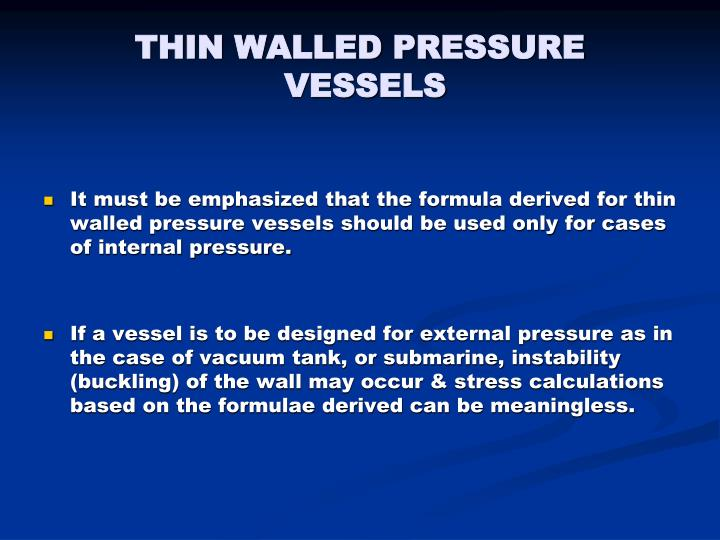 THIN WALLED PRESSURE