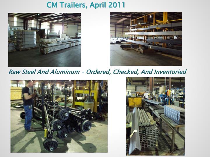 CM Trailers, April 2011