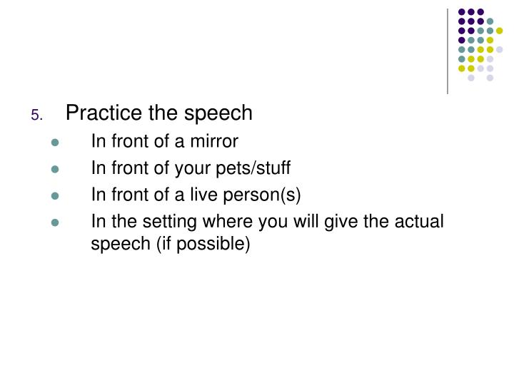 Practice the speech