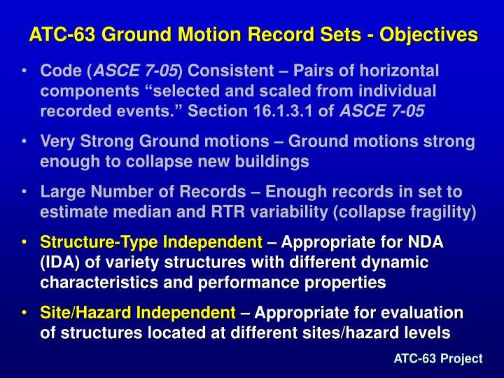 ATC-63 Ground Motion Record Sets - Objectives