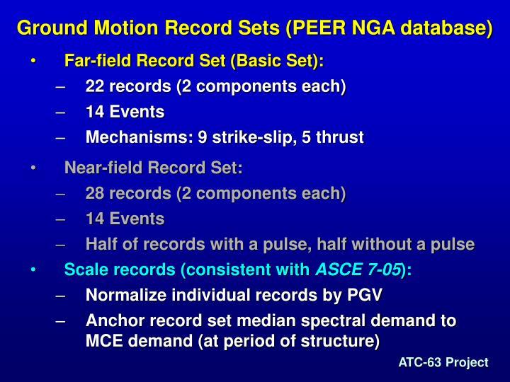 Ground Motion Record Sets (PEER NGA database)