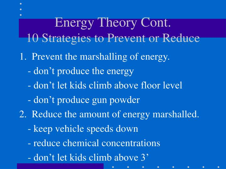 Energy Theory Cont.