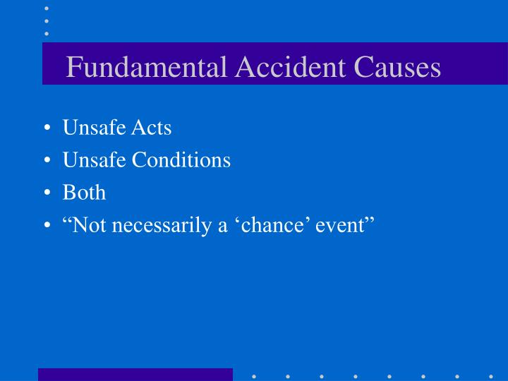 Fundamental Accident Causes