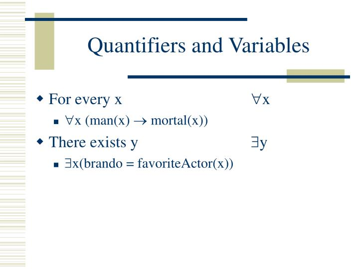 Quantifiers and Variables