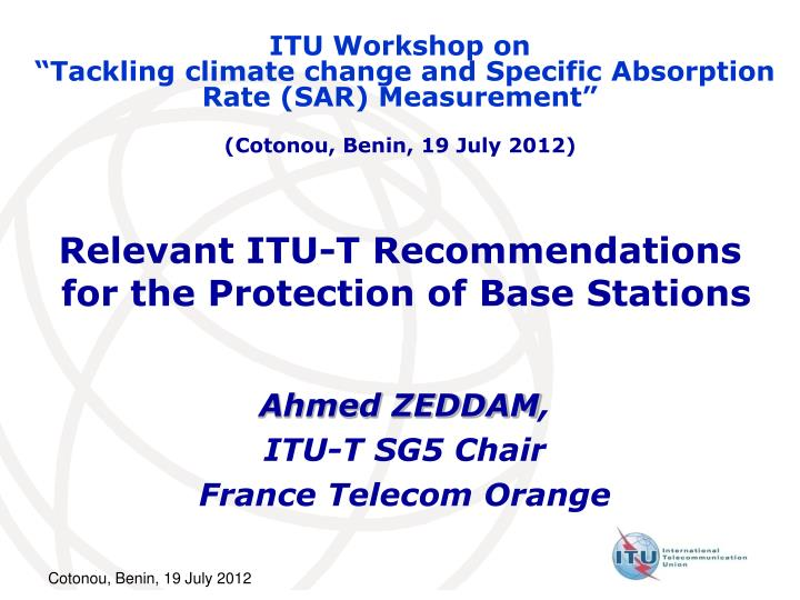 Relevant itu t recommendations for the protection of base stations