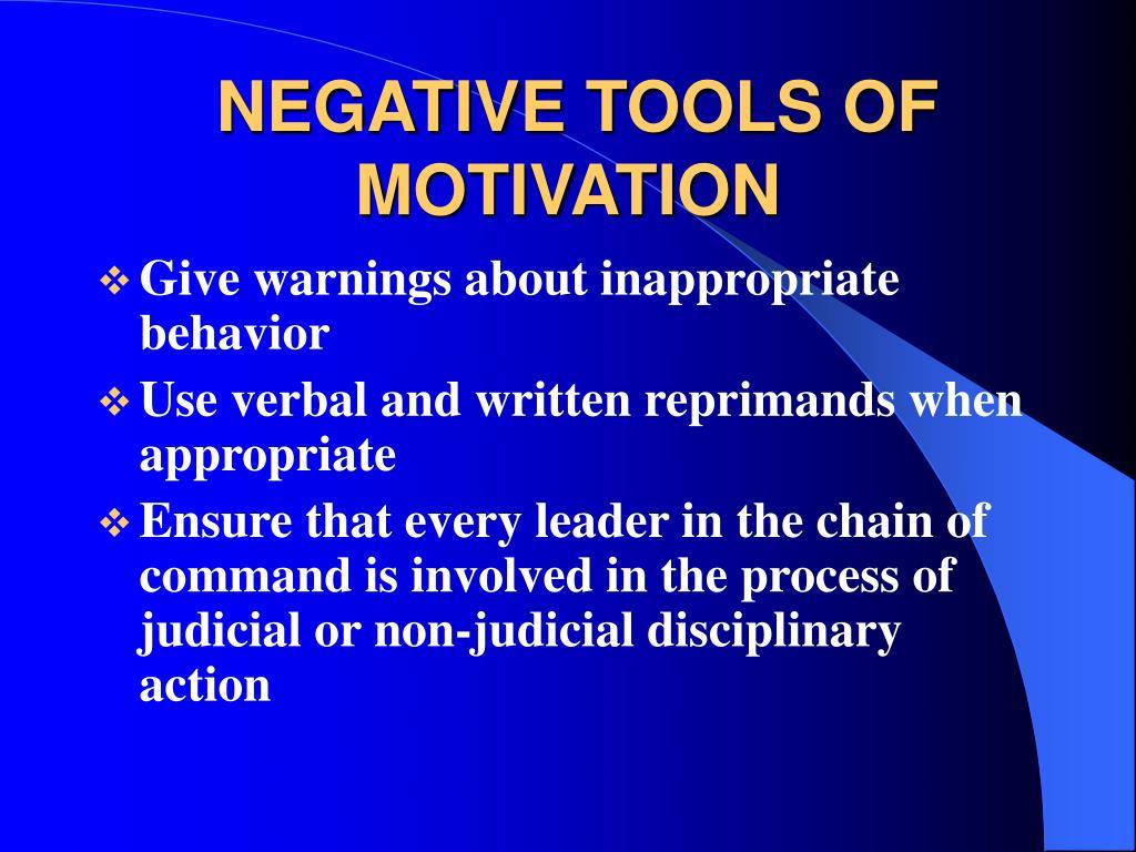 NEGATIVE TOOLS OF MOTIVATION