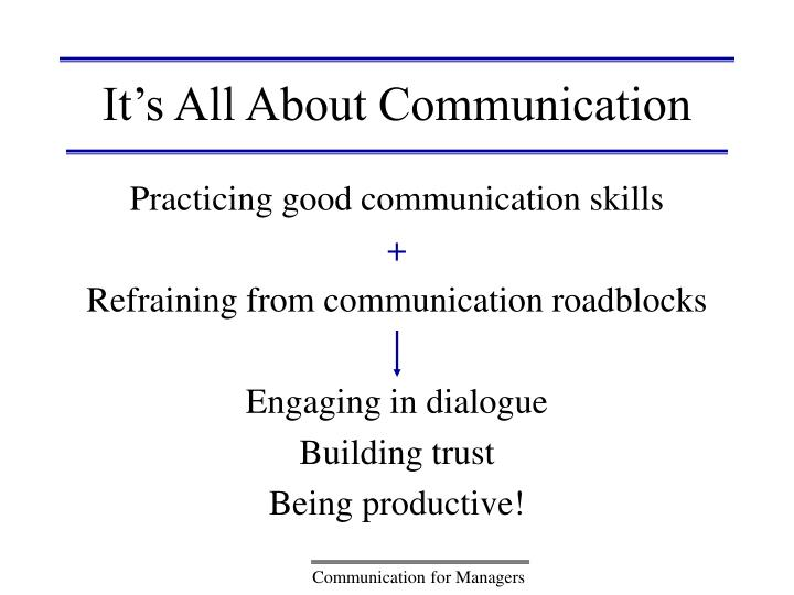 It's All About Communication