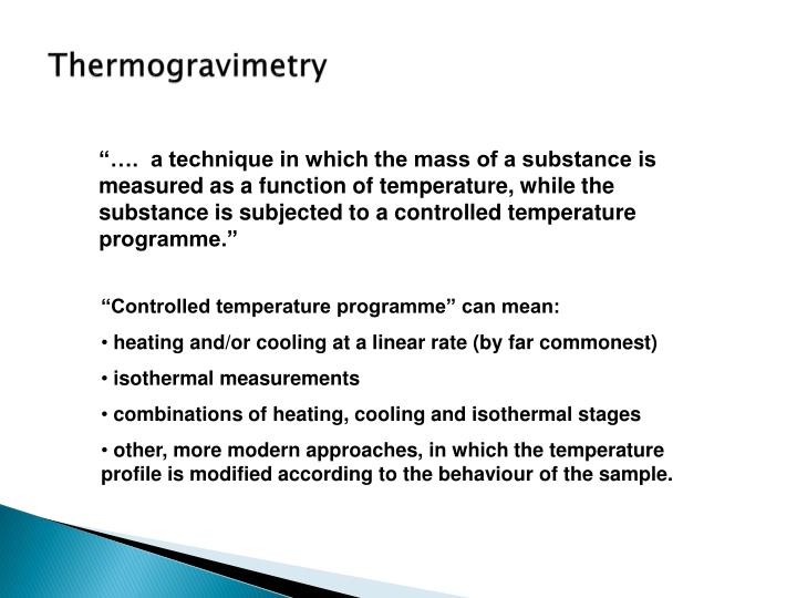Thermogravimetry