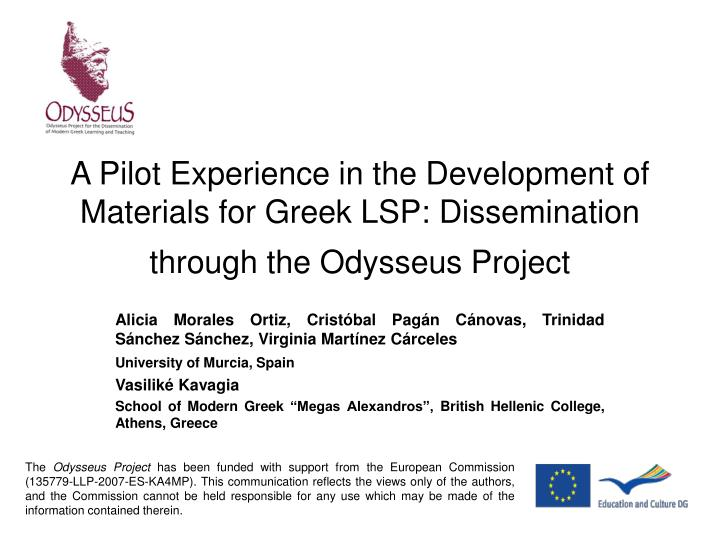 A Pilot Experience in the Development of Materials for Greek LSP: Dissemination  through the Odysseu...