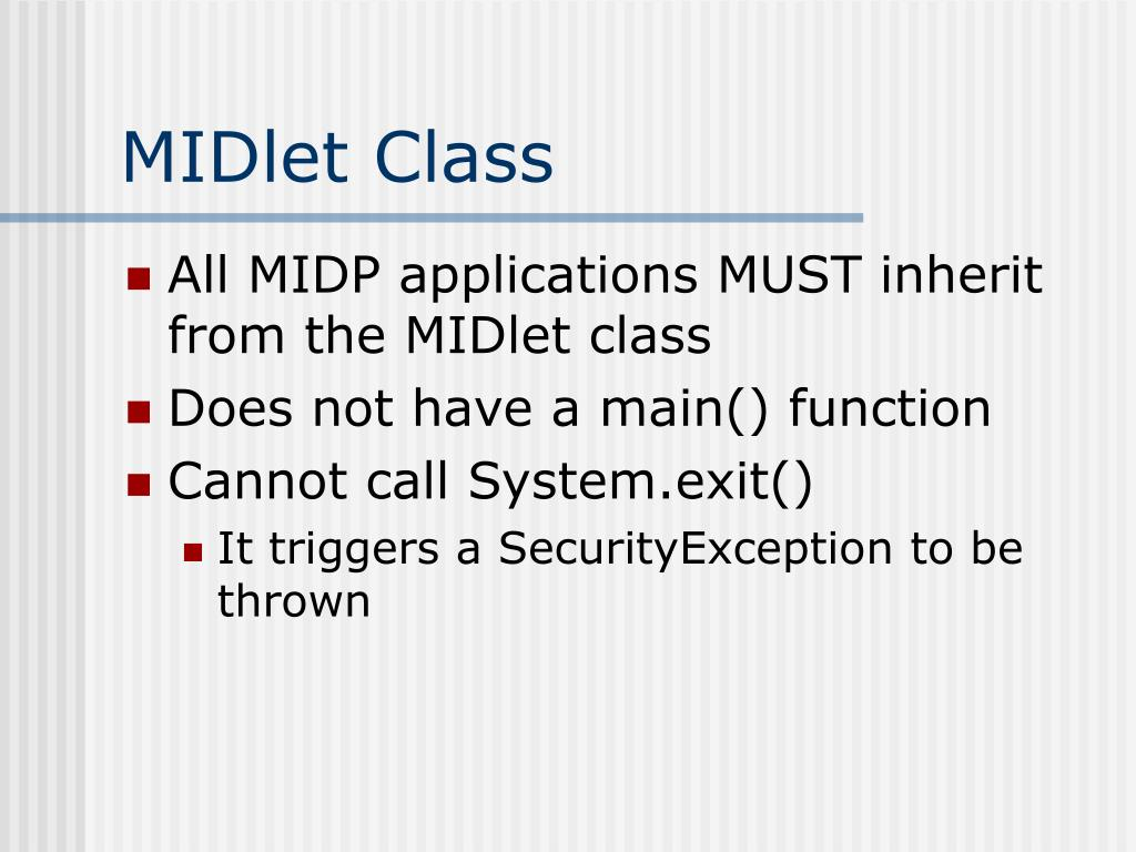 MIDlet Class
