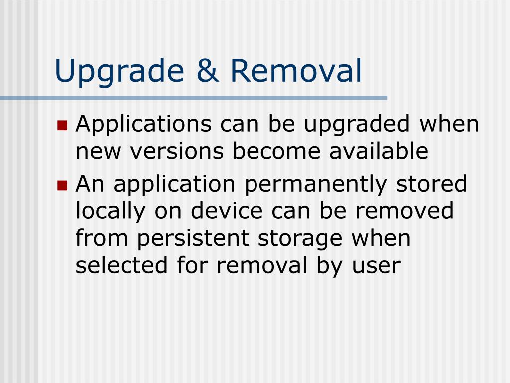 Upgrade & Removal