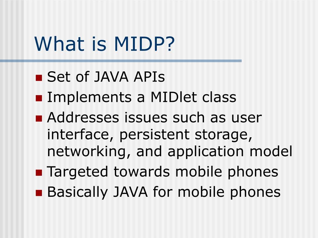 What is MIDP?