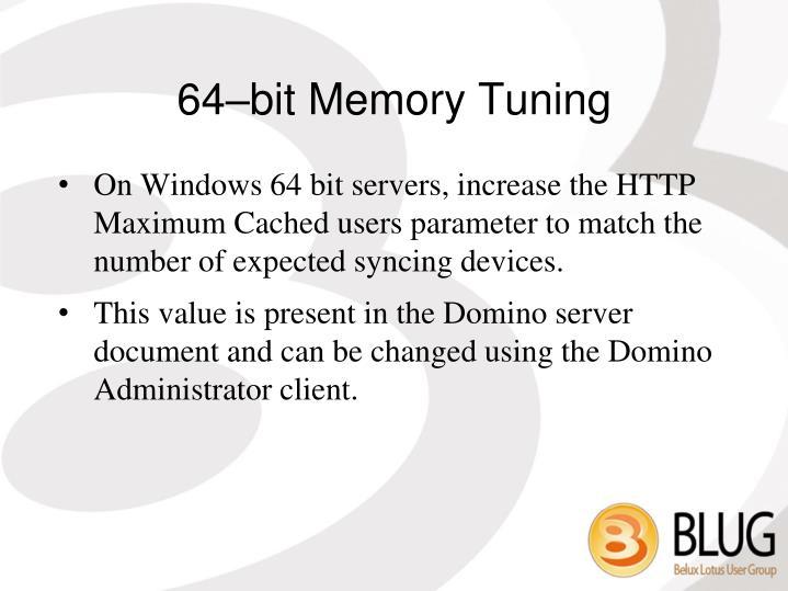 64–bit Memory Tuning
