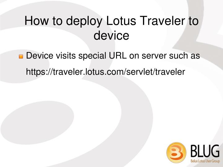 How to deploy Lotus Traveler to device