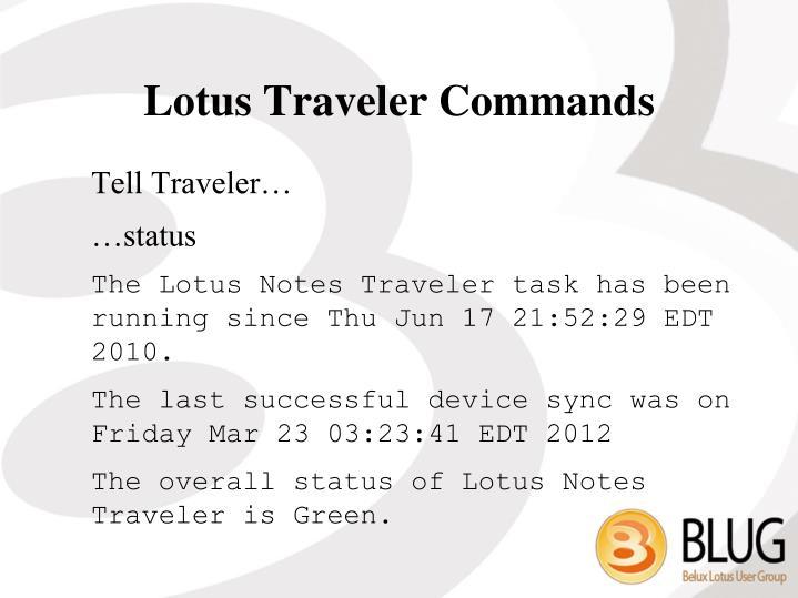 Lotus Traveler Commands