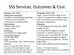 sss services outcomes cost