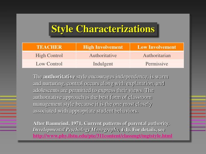 Style Characterizations